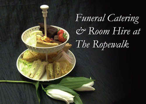 Funeral Catering and Room Hire at the Ropewalk